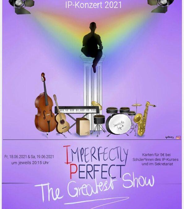 Ankündigung: Imperfectly Perfect – Konzerte des IP-Kurses